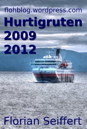 Hurtigruten-Blog 2009 und 2012