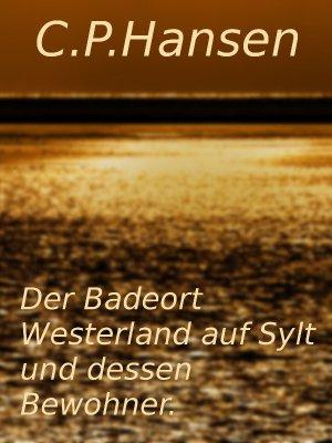 eBook: Der Badeort Westerland auf Sylt und dessen Bewohner